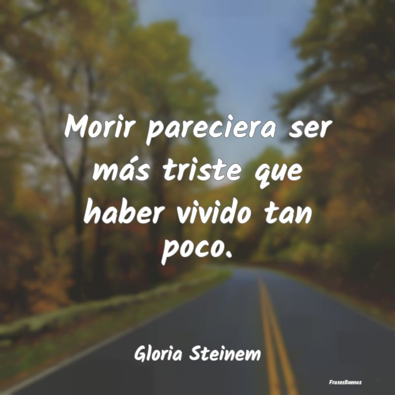 Frases De Gloria Steinem